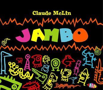 Foto Cover di Jambo Jambo, CD di Claude McLin, prodotto da Ace