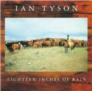 CD Eighteen Inches of Rain di Ian Tyson