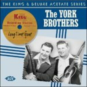 Foto Cover di Long Time Gone, CD di York Brothers, prodotto da Ace
