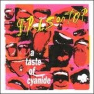 CD Taste of Cyanide di Girls on Top