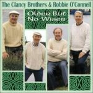 CD Older but No Wiser di Clancy Brothers
