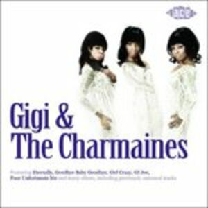 CD Gigi and the Charmaines Gigi , Charmaine