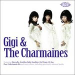 CD Gigi and the Charmaines Gigi , Charmaine