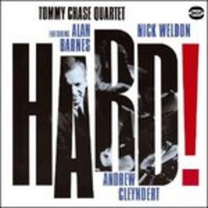 CD Hard! di Tommy Chase (Quartet)