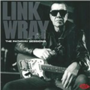CD The Pathway Sessions di Link Wray