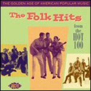 CD The Folk Hits. From the Hot 100 1958–1966