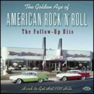 CD The Golden Age of American Rock & Roll. The Follow Up Hits