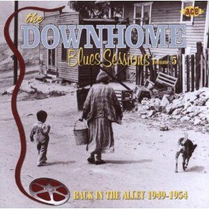 CD The Downhome Blues Sessions vol.5. Back in the Alley 1949-1954