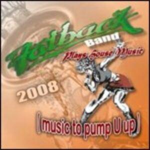 Foto Cover di Play House Music. Music to Pump U Up, CD di Fatback Band, prodotto da Fatback