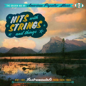 CD The Golden Age of American Popular Music. Hits with Strings. Hot 100 Instrumental Hits 1956-1967