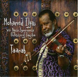 Foto Cover di Taarab. The Voice of Zanzibar, CD di Mohamed Ilyas,Nyotaa Zameremeta Orchestra of Zanzibar, prodotto da Chiku Taku