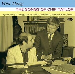 CD Wild Thing. The Songs of Chip Taylor