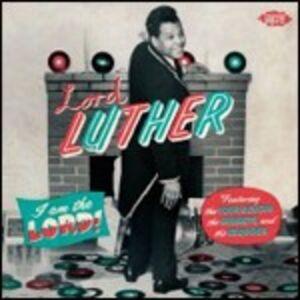 Foto Cover di I'm the Lord, CD di Lord Luther, prodotto da Ace