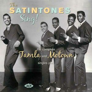 CD Sing! The Complete Tamala and Motown Singles di Satintones