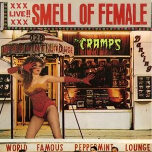Smell of Female - Vinile LP di Cramps