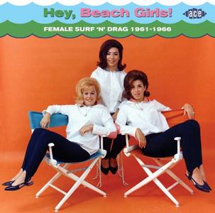 CD Hey, Beach Girls! Female Surf 'n' Drag 1961-1968