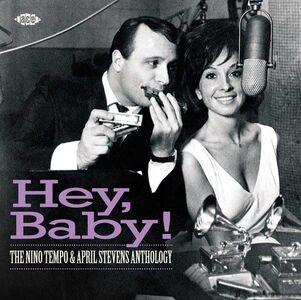 Foto Cover di Hey Baby! The Nino Tempo & April Stevens Anthology, CD di April Stevens,Nino Tempo, prodotto da Ace
