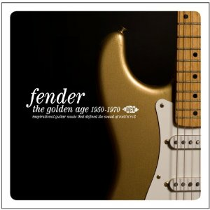 CD Fender. The Golden Age 1950-1970