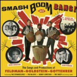 CD Smash Boom Bang! The Songs and Productions of Feldman, Goldstein, Gottehrer