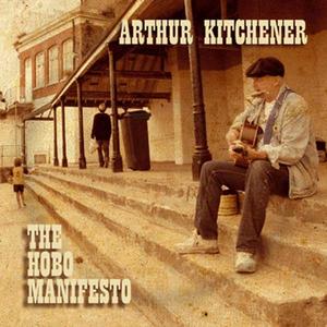 CD The Hobo Manifesto di Arthur Kitchener