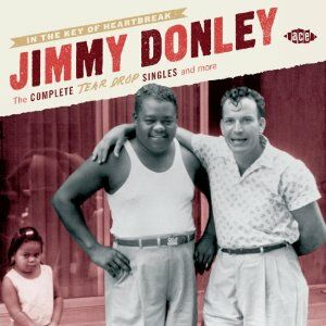 CD In the Key of Heartbreak. The Complete Tear Drop Singles and More di Jimmy Donley