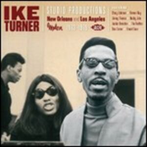 CD Studio Productions. New Orleans and Los Angeles 1963-1965 di Ike Turner