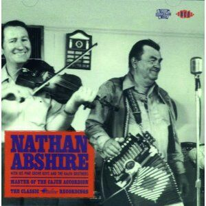 CD Master of the Cajun Accordion di Nathan Abshire