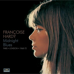 CD Midnight Blues. Paris London 1968-72 di Françoise Hardy