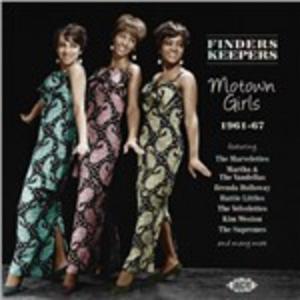 CD Finders Keepers. Motown Girls 1961-67
