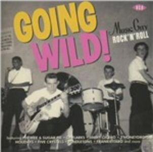 Foto Cover di Going Wild!, CD di  prodotto da Ace 0