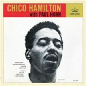 Foto Cover di Chico Hamilton with Paul Horn, CD di Chico Hamilton,Paul Horn, prodotto da Boplicity