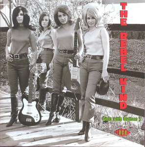 CD Rebel Kind. Girls with Guitars 3