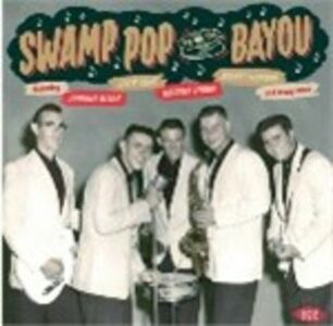 CD Swamp Pop by the Bayou  0