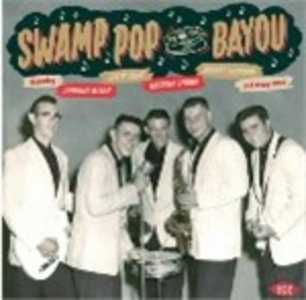 CD Swamp Pop by the Bayou  0