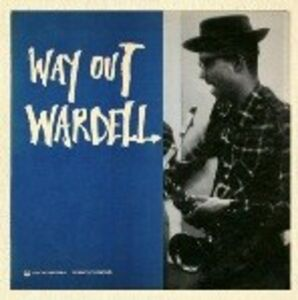CD Way Out Wardell di Wardell Gray