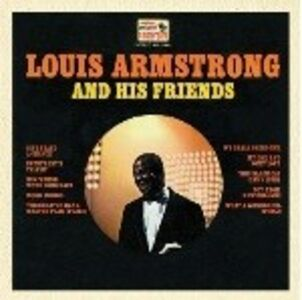 CD And His Friends di Louis Armstrong
