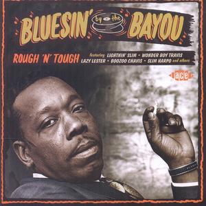 CD Bluesin' By the Bayou  0