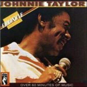 CD Chronicle. Greatest Hits di Johnny Taylor