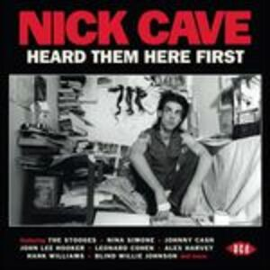 CD Heard Them Here First di Nick Cave