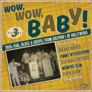 Foto Cover di Wow, Wow, Baby!, CD di  prodotto da Ace