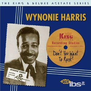 CD Don't You Want to Rock di Wynonie Harris