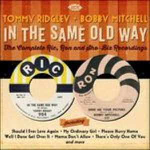 CD In the Same Old Way Bobby Mitchell , Tommy Ridgley