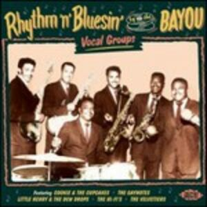 CD Rhythm'n'Bluesin' by the Bayou