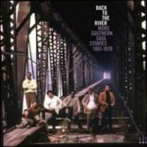 Foto Cover di Back to the River. More Southern Soul Stories 1961-1978, CD di  prodotto da Kent