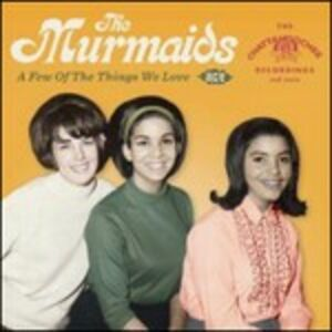 CD A Few of the Things We Love di Murmaids