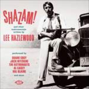 CD Shazam! And Other Instrumentals Written by Lee Hazlewood di Lee Hazlewood