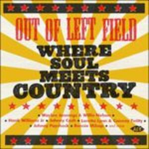 CD Out of Left Field. Where Soul Meets Country