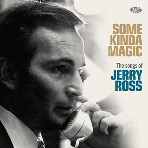 CD Some Kinda Magic. The Songs of Jerry Ross