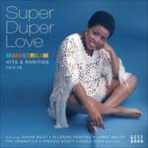 CD Super Duper Love. Mainstream Hits & Rarities 1973-76