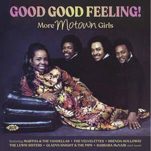 CD Good Good Feeling! More Motown Girls